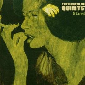 Yesterdays New Quintet - Stevie: Instrumental Tribute to Stevie Wonder