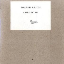 Joseph Beuys - Coyote III, 1984 [Perfect]