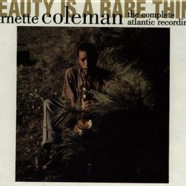 Ornette Coleman - Beauty Is A Rare Thing: The Complete Atlantic Recordings