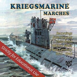 Various Artists - Kriegsmarine Nazi Marches