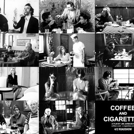 Jim Jarmusch - COFFEE AND CIGARETTES  A FILM BY JIM JARMUSCH