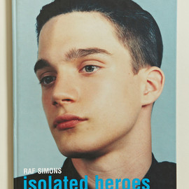 Raf Simons and David Sims - Isolated Heroes