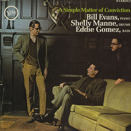 Bill Evans Trio - A Simple Matter of Conviction