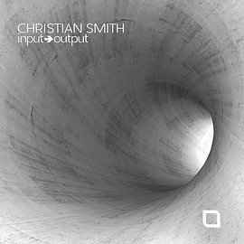 Christian Smith - Input-Output
