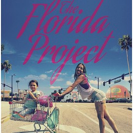 Sean Baker - The Florida Project