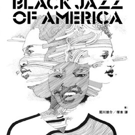 尾川 雄介、塚本 謙 - Independent Black Jazz Of America