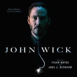 Various Artists - John Wick: Original Motion Picture Soundtrack