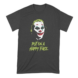 We Got Good - Joker Put on a Happy Face Tshirt
