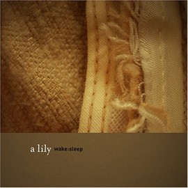 A Lily - Wake: Sleep