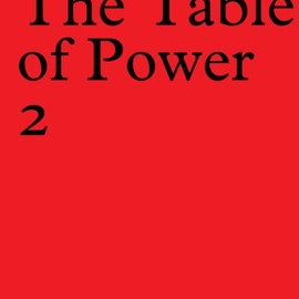 Jacqueline Hassink - The Table of Power 2, Book Designed by Irma Boom