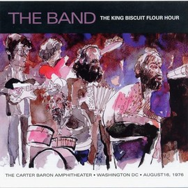 The Band - King Biscuit Flower Hour