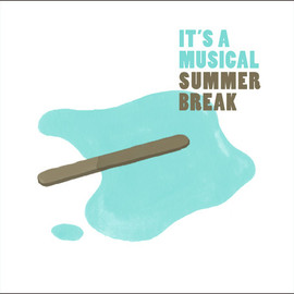 It's A Musical - Summer Break EP
