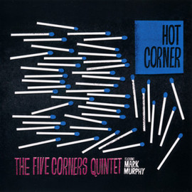 The Five Corners Quintet - Hot Corner