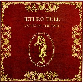 Jethro Tull ‎ - Living In The Past
