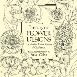 Susan Gaber - Treasury of Flower Designs for Artists, Embroiderers and Craftsmen (Dover Pictorial Archive)