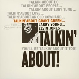 Grant Green - Talkin' About