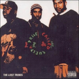 A Tribe Called Quest - The Lost Tribes