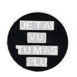 "SAINT LAURENT PARIS - EIGHTIES ""JE T'AI VU TU M'AS PLU"" PIN"