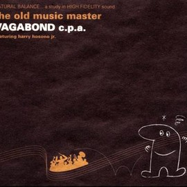 VAGABOND c.p.a. - the old music master