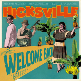 HICKSVILLE - WELCOME BACK