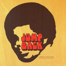 V.A. - Jump Back: Imitations, Interpolations & The Inspiration Of James Brown