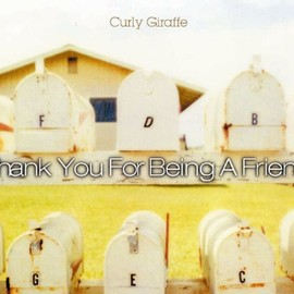 Curly Giraffe - Thank You For Being A Friend