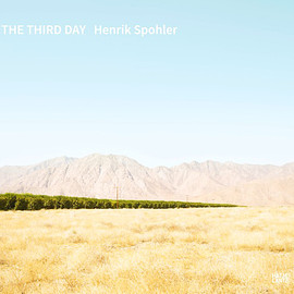 Henrik Spohler - The Third Day