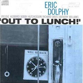 Eric Dolphy, エリック・ドルフィー - Out to Lunch
