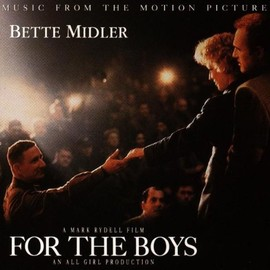 Bette Midler - For The Boys: Music From The Motion Picture