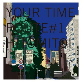 一十三十一 - YOUR TIME Route1
