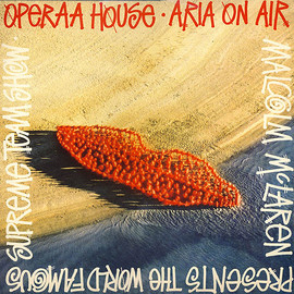 """Malcolm McLaren Presents World's Famous Supreme Team Show - Operaa House / Aria On Air (12"""")"""