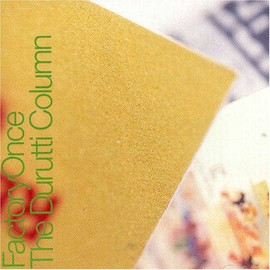 Durutti Column - Return of the Dc