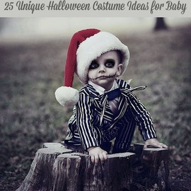 Halloween - 25 Unique Halloween Costume Ideas for Baby 25 Best & Totally Unique Halloween Costume Ideas for Baby