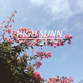 High Sunn - luv songs for whiners