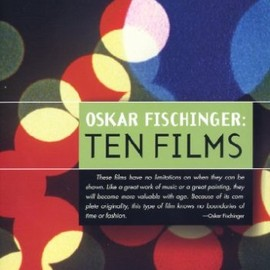 Oskar Fischinger - TEN FILMS