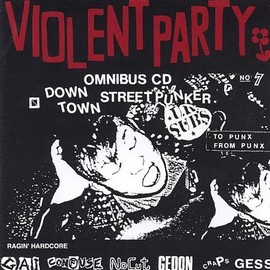 Various Artists - VIOLENT PARTY - DOWN TOWN STREET PUNKER