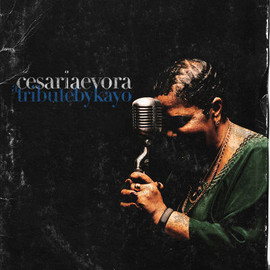 Kayo - Tribute To Cesaria Evora
