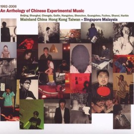 Various Artists - Anthology of Chinese Experimental 1992-2008