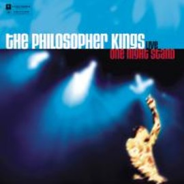 The Philosopher Kings - One Night Stand