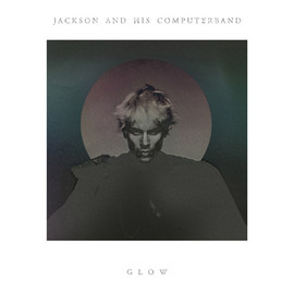 Jackson and His Computer Band - Glow