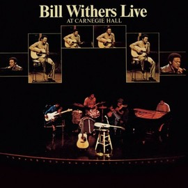 Bill Withers(ビル・ウィザース) - Live at Carnegie Hall