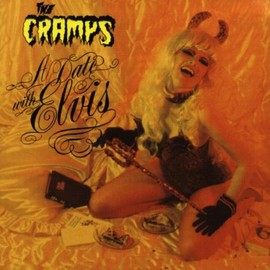 THe Cramps - Date With Elvis