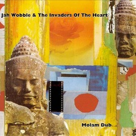Jah Wobble & The Invaders Of The Heart - Molam Dub