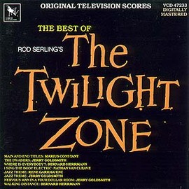 Bernard Herrmann, Jerry Goldsmith - The Best of The Twilight Zone