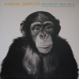 MIKE MILLS - A VISUAL SAMPLER POSTERS BY MIKE MILLS