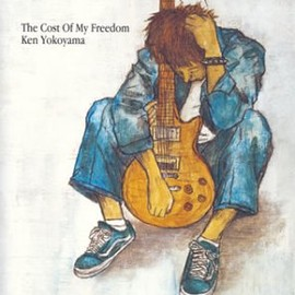 KEN YOKOYAMA - The Cost Of My Freedom