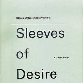Lars Müller - Ecm: Sleeves of Desire : A Cover Story (Edition of Contemporary Music Sleeves of Desire : a Cover Story)