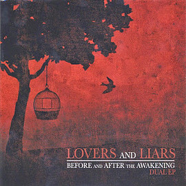 lovers and Liars - Before and After the Awakening