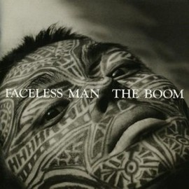 THE BOOM - FACELESS MAN