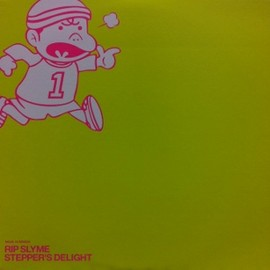 RIP SLYME - STEPPER'S DELIGHT / EAST WEST